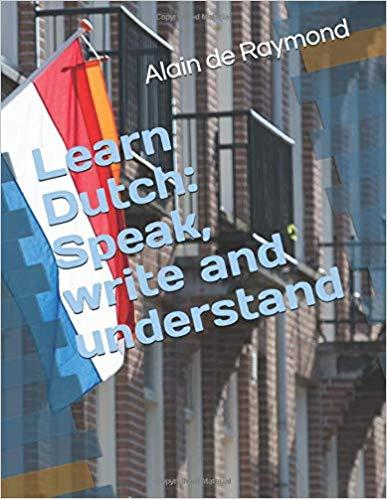 Learn Dutch: Speak, write and understand