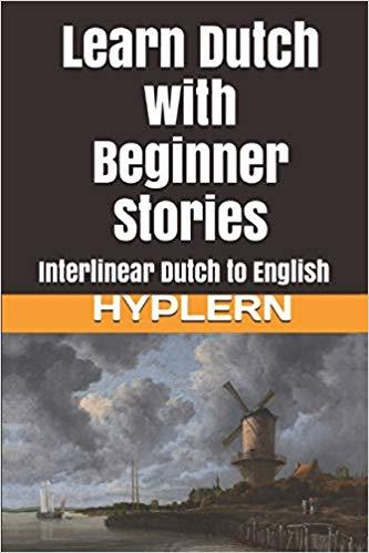 Learn Dutch with Beginner Stories