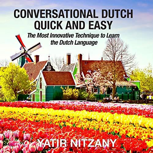 Conversational Dutch Quick and Easy: