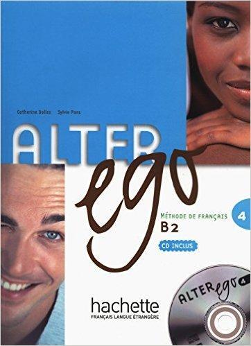 Alter Ego 4 (Methode de Francais)