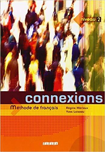 Connexions: Livre de l'eleve Niveau 2