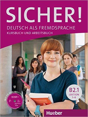 Sicher! in Teilbanden: Kurs- und Arbeitsbuch B2.1