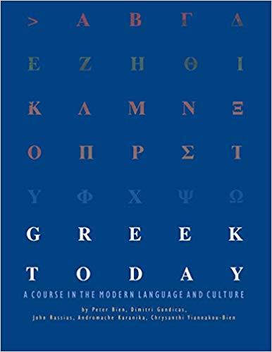 Greek Today: A Course in the Modern Language and Culture