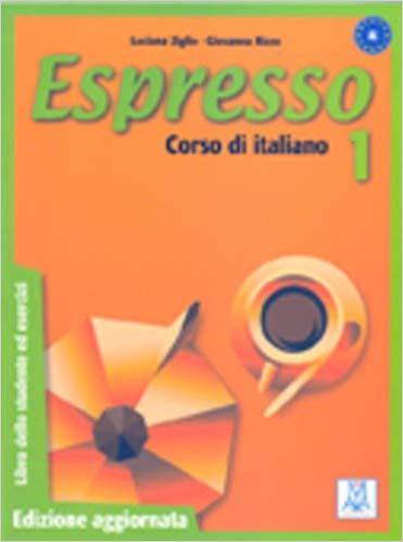 Espresso: Libro Dello Studente Ed Esercizi 1