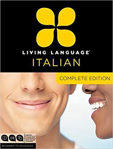 Living Language Italian, Complete Edition: Beginner through advanced course,