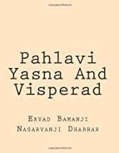 Pahlavi Yasna And Visperad