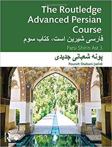 The Routledge Advanced Persian Course