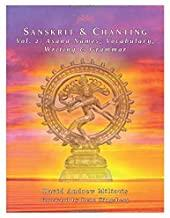 Sanskrit & Chanting: Vol. 2: Asana Names, Vocabulary, Writing & Grammar