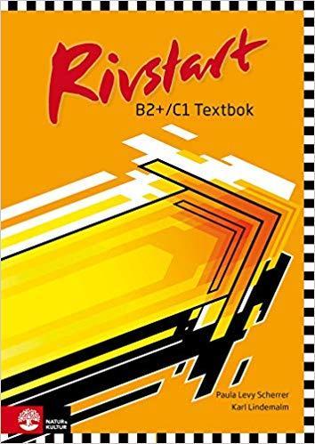 Rivstart B2+C1 Neu: Textbok + ljudfiler